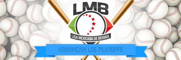 Se acercan los Playoffs de la Liga Mexicana de Beisbol