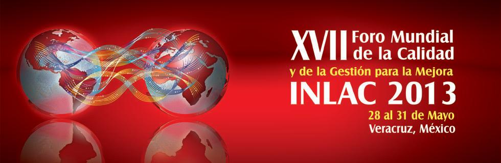 """Veracruz, sede del Foro Mundial de la Calidad y la Gestión para la Mejora """"Inlac 2013"""""""