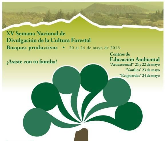 Inicia XV Semana Nacional de Información y Divulgación Forestal