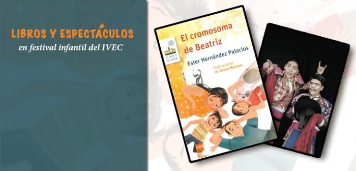 Libros y espectáculos en festival infantil del IVEC