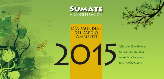 Invita Sedema a sumarse a la celebración del Día Mundial del Medio Ambiente 2015