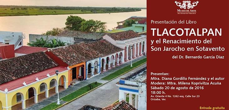 Presentarán libro Tlacotalpan y el Renacimiento del son jarocho en Sotavento en MAEV