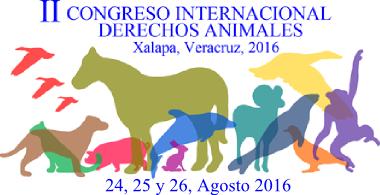 Invitan al Segundo Encuentro Internacional de Derechos Animales en Xalapa