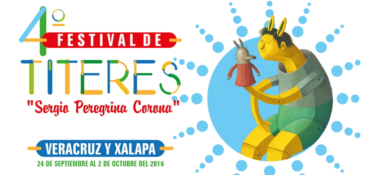Este sábado, inicia el Festival de Títeres Sergio Peregrina Corona, en Xalapa