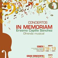 Conciertos In Memoriam Ofrenda Musical, en honor a Erasmo Capilla