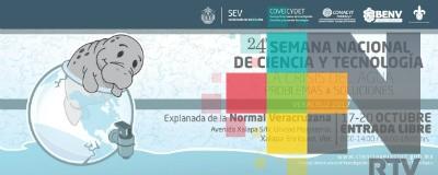 Normal Veracruzana sede de la 24ª Semana Nacional de Ciencia y Tecnología Veracruz 2017