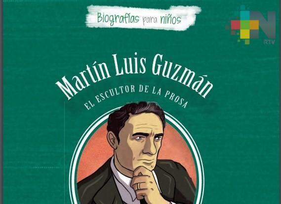 Publican la vida de Martín Luis Guzmán para el lector infantil