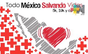 "Cruz Roja Méxicana realizará la carrera ""Todo México salvando vidas"""