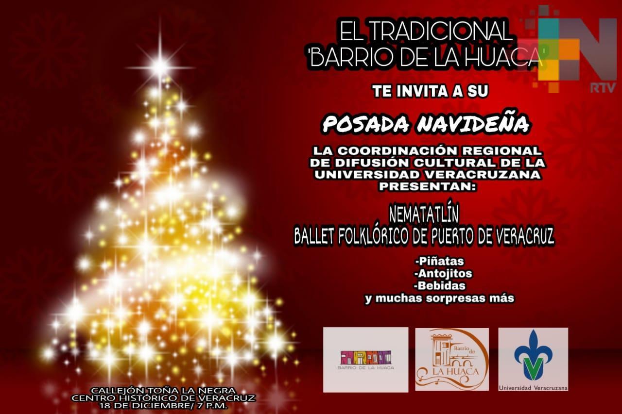 Invitan a posada navideña en el Barrio de la Huaca, en Veracruz puerto