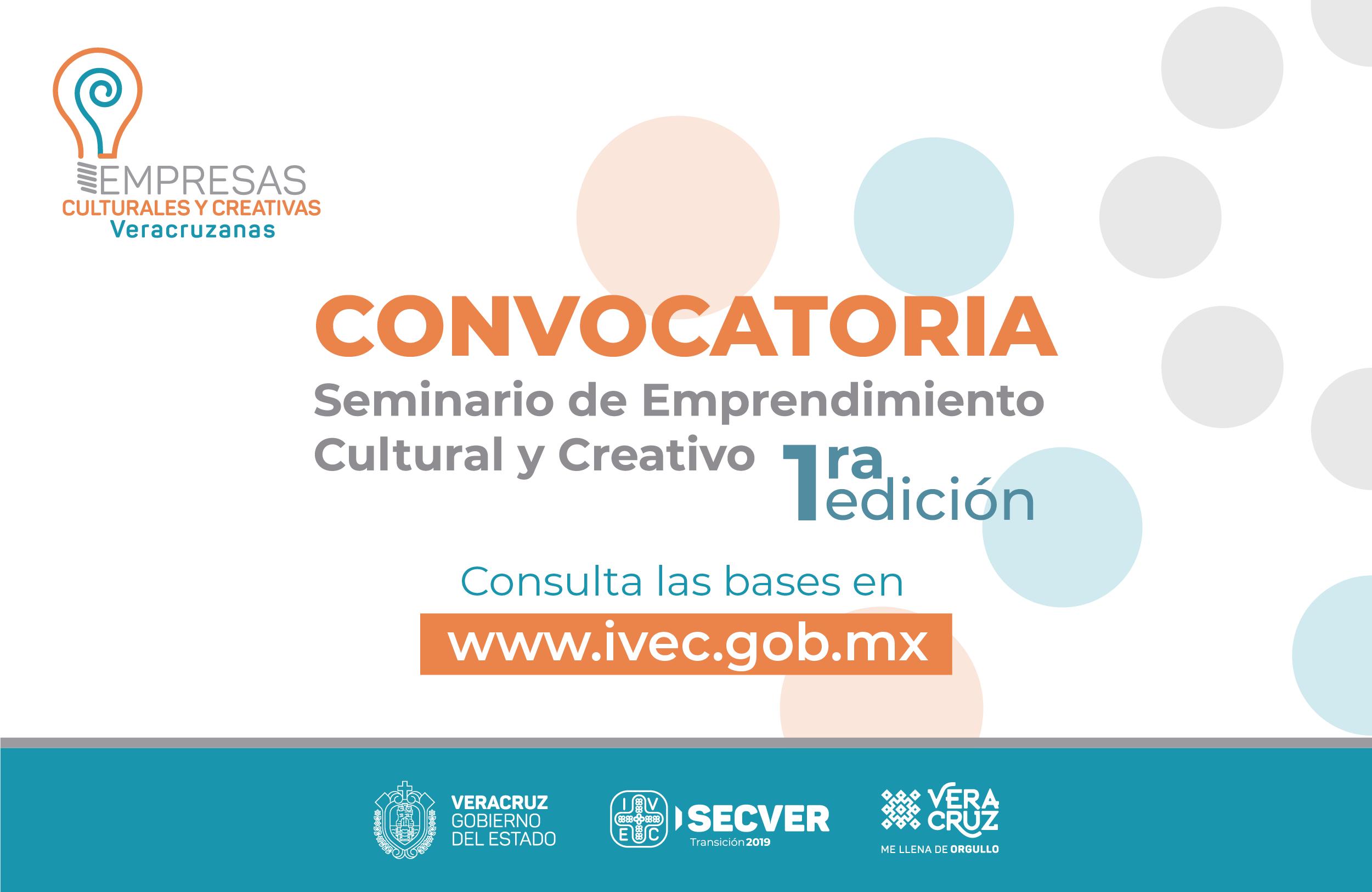 Emite IVEC Convocatoria del Seminario de Emprendimiento Cultural y Creativo