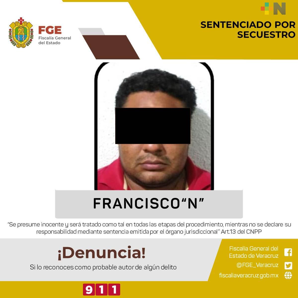 Obtiene UECS de Veracruz sentencia condenatoria de  40 años de prisión contra secuestrador