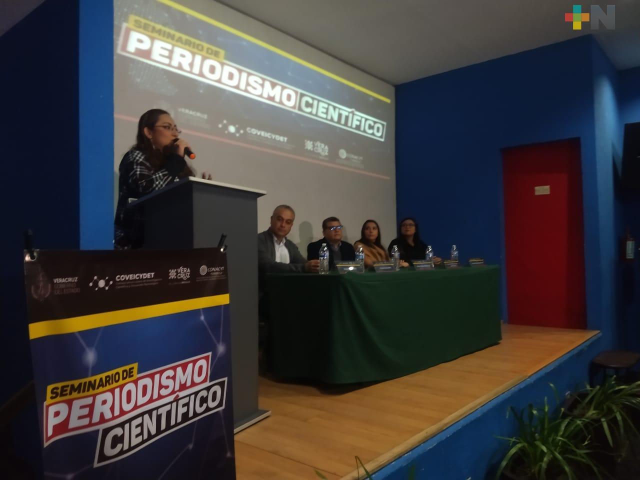 Científicos y periodistas intercambiaron experiencias en el Seminario de Periodismo Científico que se realizó en Xalapa