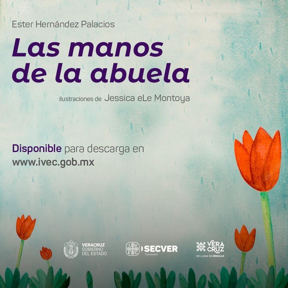 En Jornada de Sana Distancia versión digital gratuita del libro «Las manos de la abuela»: IVEC