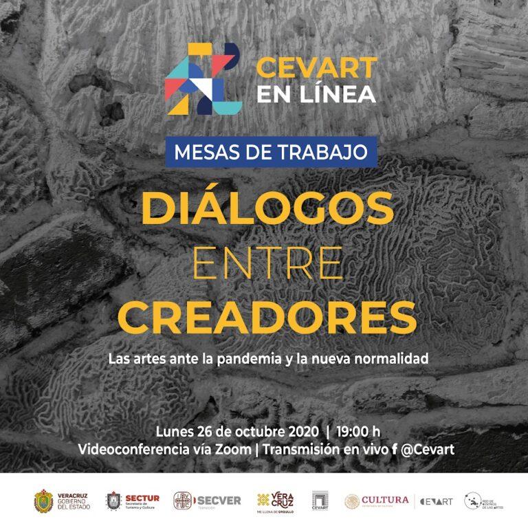 """Invita CEVART a la tercera mesa de trabajo """"Diálogos entre creadores"""""""