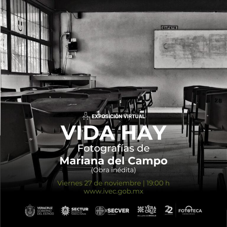 IVEC invita a la exposición virtual Vida hay, fotografías de Mariana del Campo