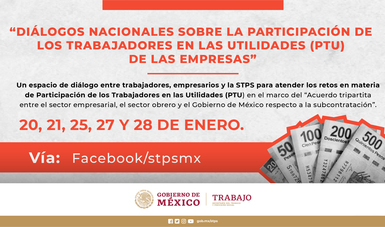Gobierno de México abre diálogo nacional en torno a la participación de utilidades de las empresas