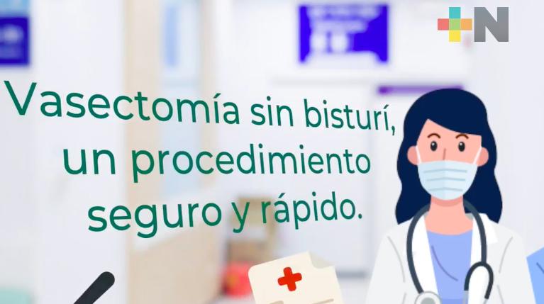 IMSS Veracruz-Norte, mantiene servicios de vasectomía