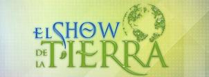 El Show de la Tierra
