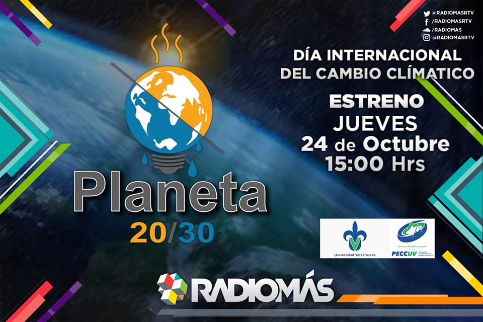El cambio climático en Veracruz, en Planeta 20/30 a través de nuestra señal