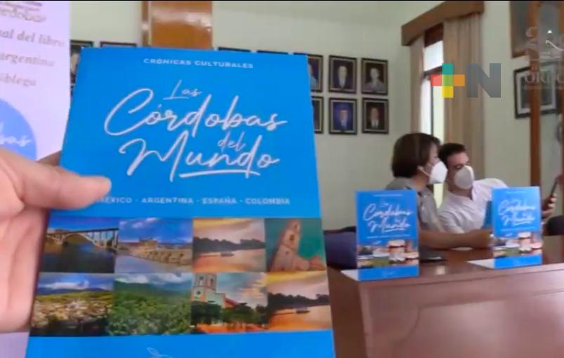 Presentaron el libro «Las Córdobas del Mundo»