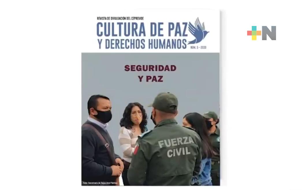 Dedican revista Cultura de Paz y Derechos Humanos a la seguridad pública en el estado de Veracruz