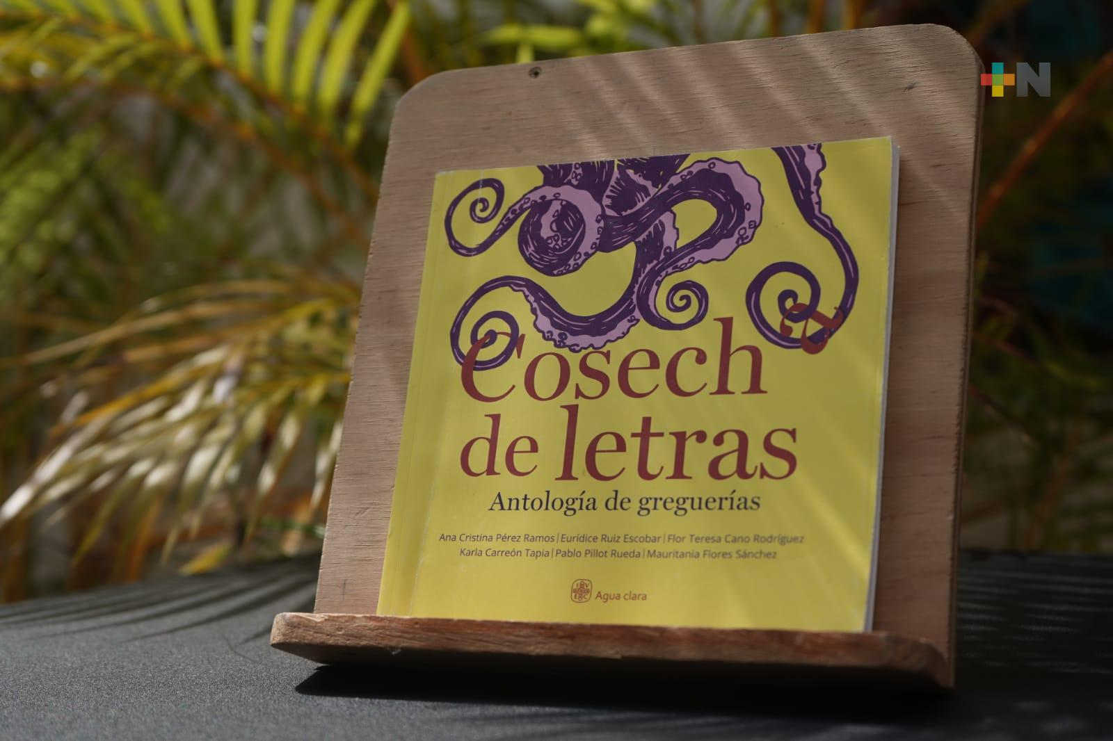 Presenta IVEC versión digital del libro Cosecha de letras. Antología de greguerías
