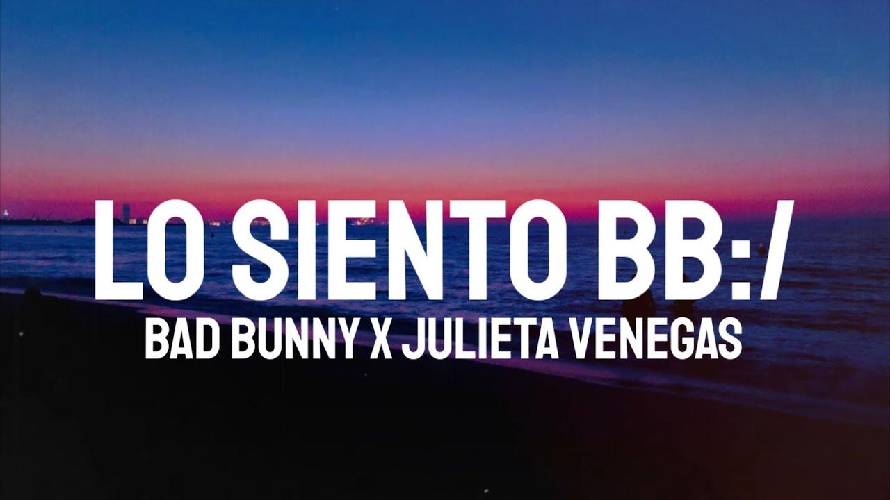 Julieta Venegas y Bad Bunny unen sus voces en «Lo siento BB»